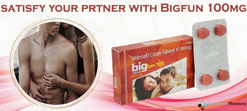 Bigfun 100mg Use and Make Your Partner More Erotic